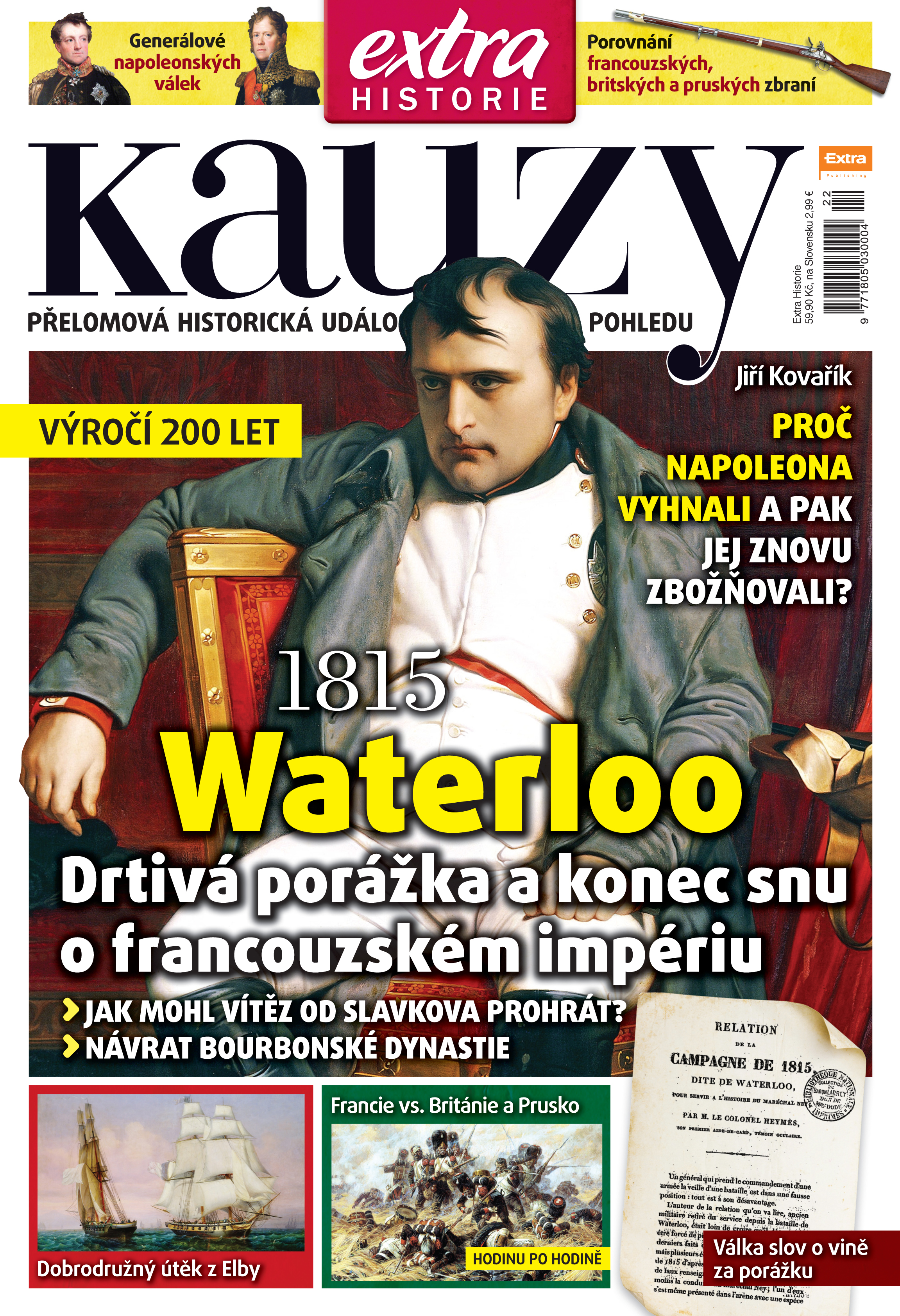Kauzy č. 22 - Waterloo