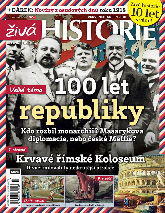 Živá historie 7-8/2018 - 100 let republiky